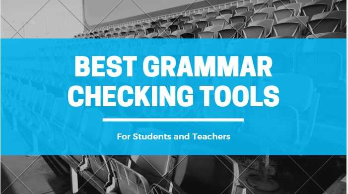 Best Grammar Checking Tools